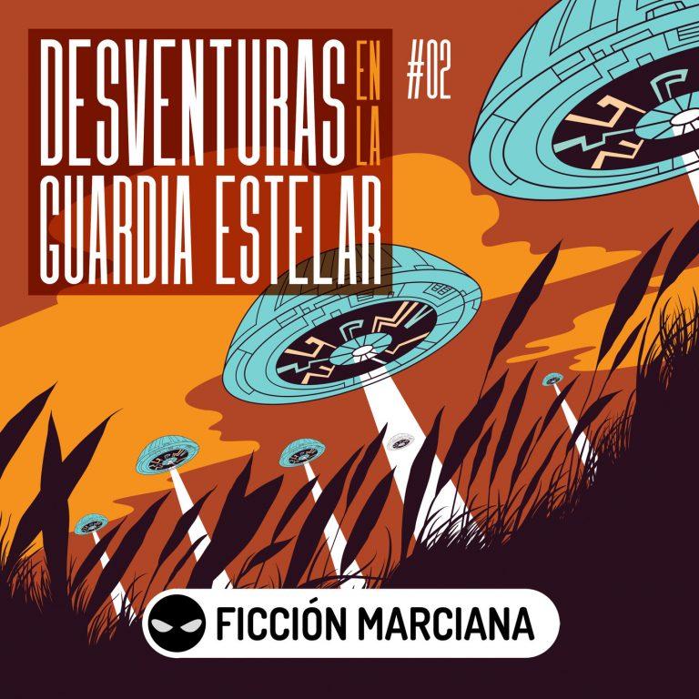 DESVENTURAS EN LA GUARDIA ESTELAR (Jose Contreras) Episodio 02 | Ficción Sonora – Audiolibro