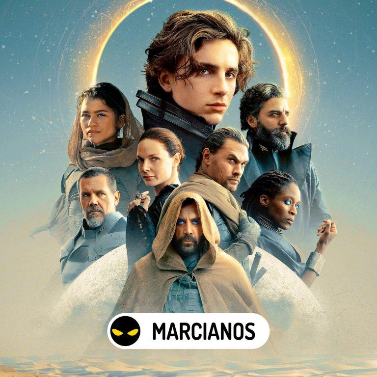 MARCIANOS 259: Dune. Epopeyas de una adaptación